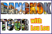 Bangkok Tour With Loulou